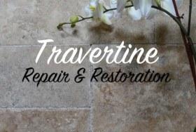 Travertine Repair, Restoration and Polishing